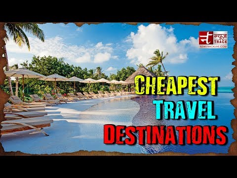 Top 5 Cheapest Cities to Travel for Indians.