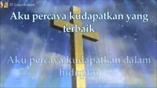 [Lirik Rohani] Regina Pangkerego - Kudapatkan Yang Terbaik