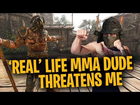 Real Life MMA Fighter Threatens Me - For Honor Season 5