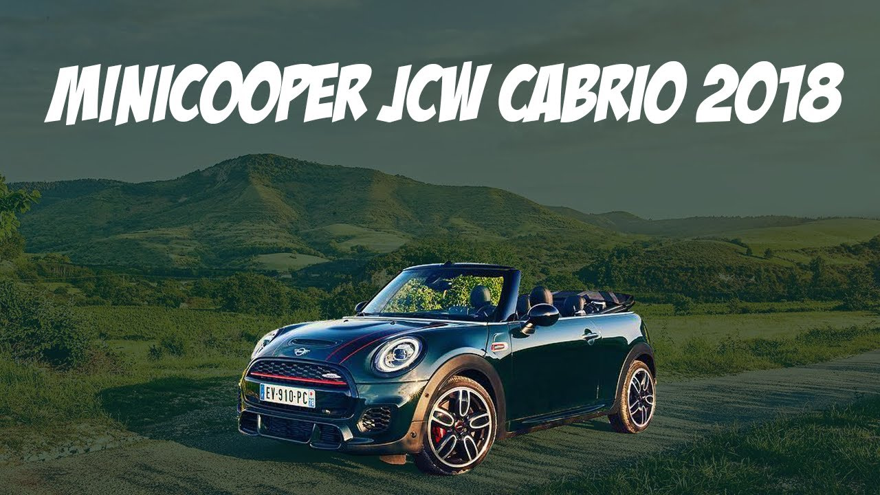 Essai Mini Cabriolet Jcw 2018 Sound Acceleration Review Youtube