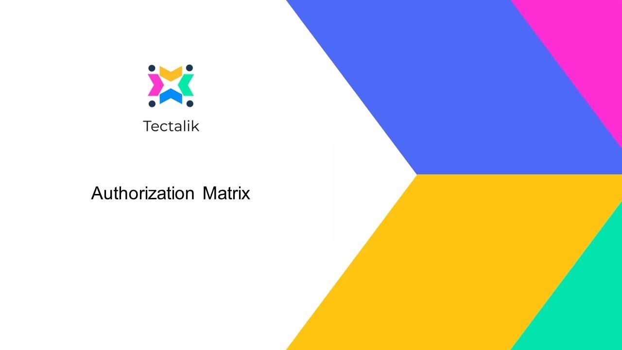Download Tectalik Projects - Authorization Matrix