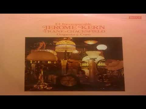 Frank Ckacksfield Orquesta y Coro   El Incomparable Jerome Kern GMB