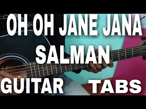 OH OH JANE JANA SONG GUITAR TABS....