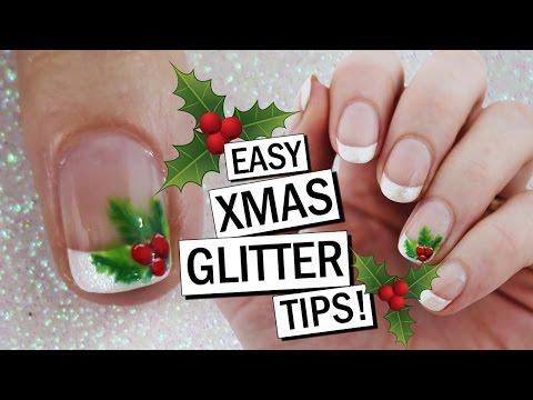 Christmas Holly GLITTER TIPS! Easy Xmas Nail Art