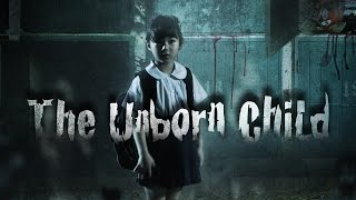The Unborn Child Trailer