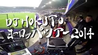 DJ HOKUTO EUROPE TOUR SNIPPET 2014