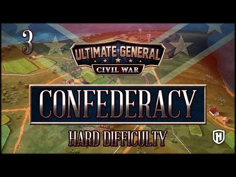 1st Battle of Bull Run! | Confederate Campaign #3 - Hard Difficulty - Ultimate General: Civil War