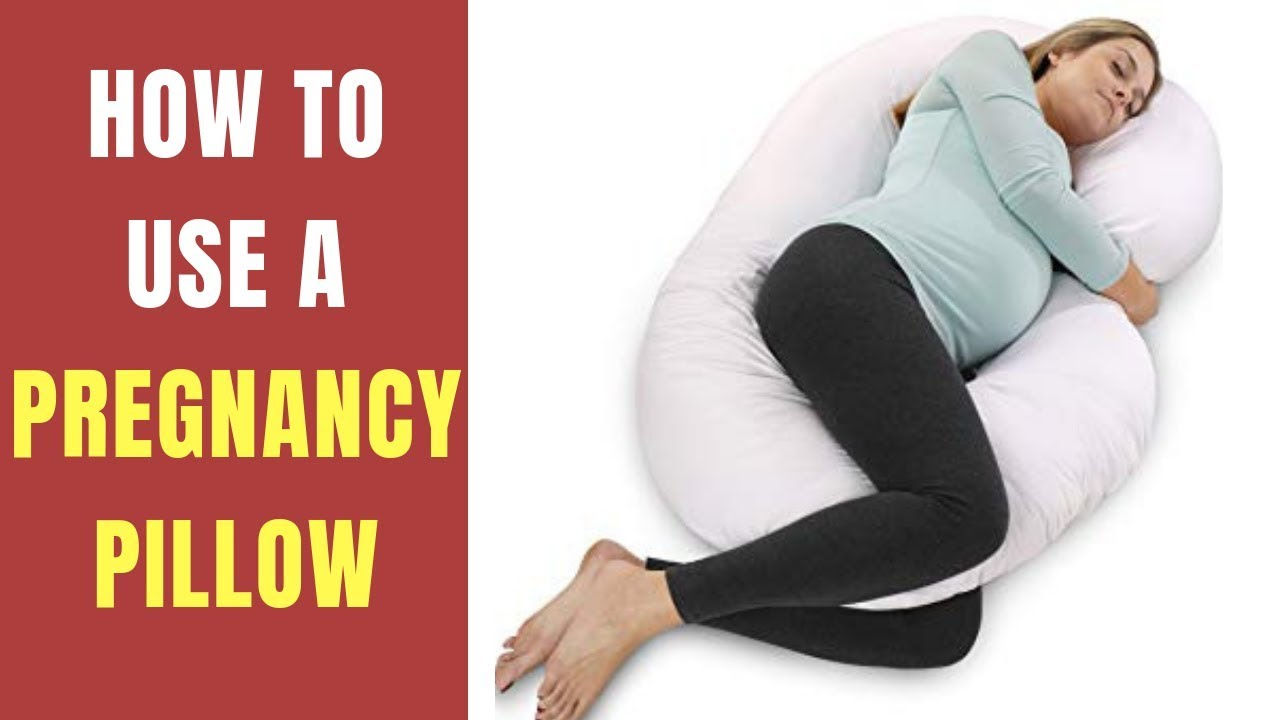 how to use a pregnancy pillow correctly how to choose pregnancy pillow