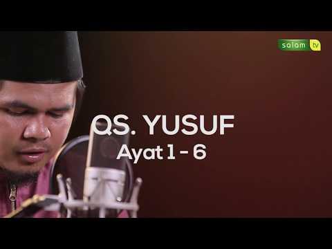 Surah Yusuf Ayat 1 - 6 / ISWANDI