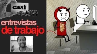 Entrevista de Trabajo - Casi Creativo