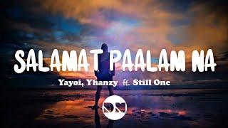 Salamat Paalam Na (Lyrics) | Yayoi, Yhanzy ft. Still One