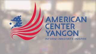 American Center Rangoon Promotional Video