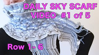 Knitted Daily Sky Scarf Project - video #1 (Introduction)