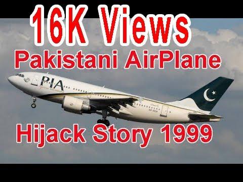 Pakistani AirPlane Hijack Story 1999