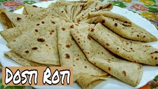 Dosti Roti / Soft perfect dosti Roti Banana Kitna aasan - *By Zaika e Lucknow*