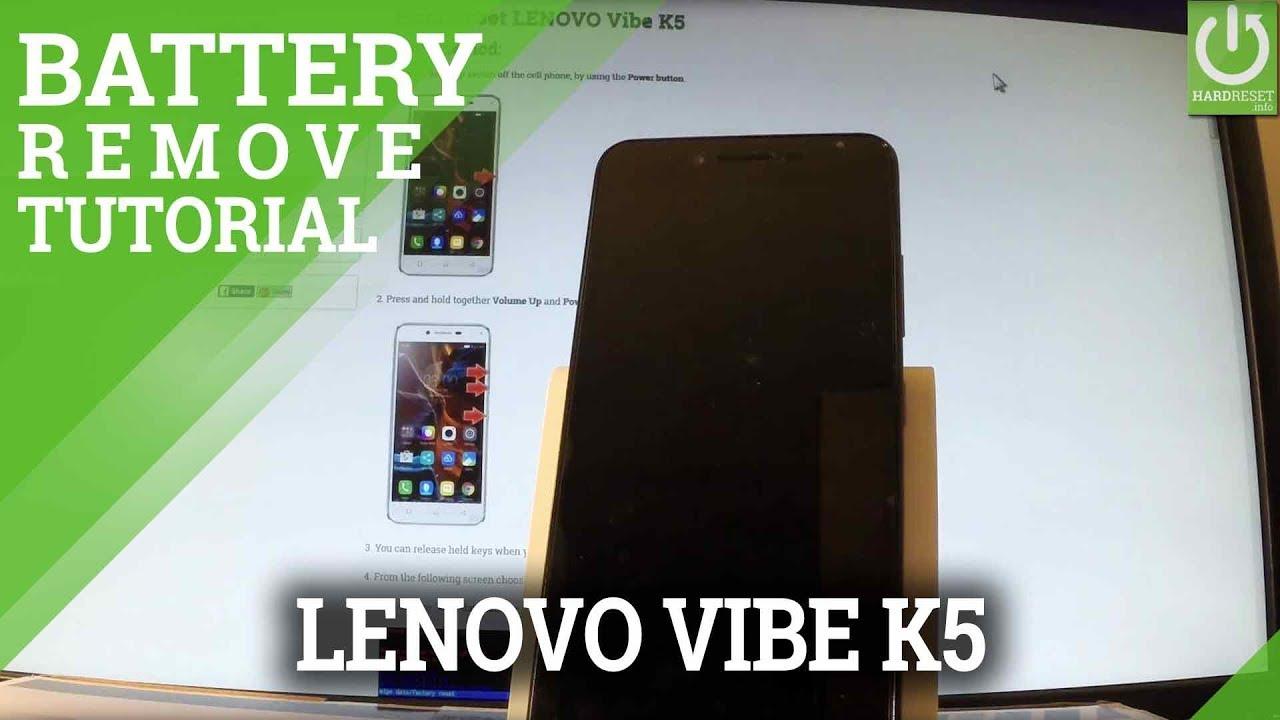 Remove Battery in LENOVO Vibe K5 - How to Soft Reset / Force Restart