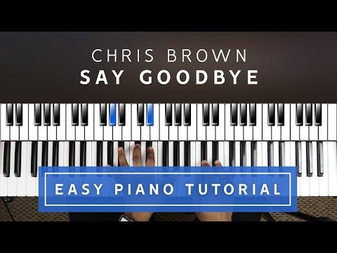 Chris Brown - Say Goodbye EASY PIANO TUTORIAL