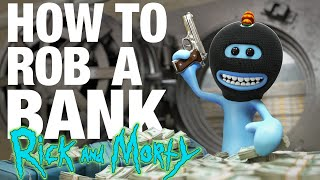 How to Rob a Bank  Meeseeks VS Meeseeks from Rick and Morty