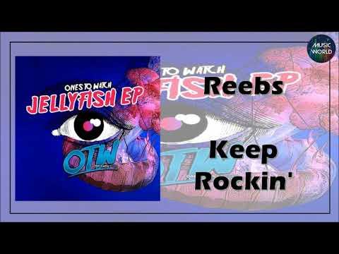 Reebs - Keep Rockin'