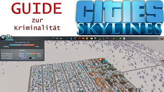 Cities Skylines | Guide zur Kriminalität | Guide