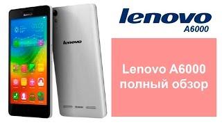 Lenovo A6000 - полный обзор