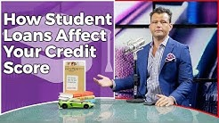 How Student Loans Affect Your Credit Score
