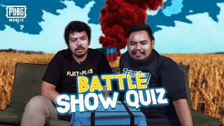 PUBG Mobile Battleshow Quiz!