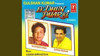 Ek Dhun Sunaun Pyar Ki