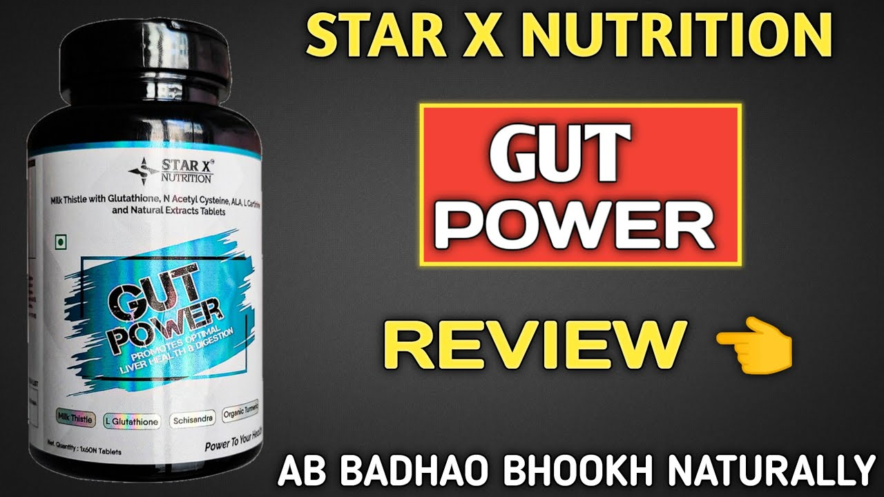 Star x nutrition GUT POWER review | bhookh badhane wali tablets 💊| bhookh badhao naturally |