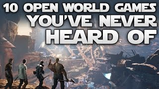 10 Open World Games You've Never Heard Of Coming in 2016-2017 on PC, PS4 and Xbox One