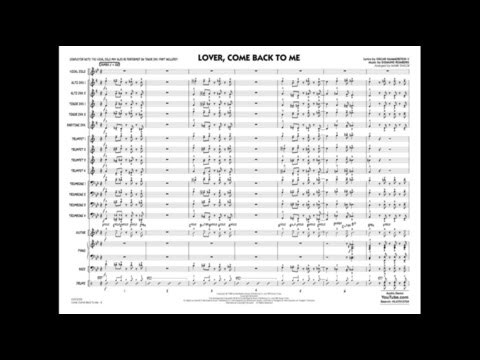 Lover, Come Back To Me arranged by Mark Taylor