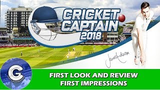 BRAND NEW CRICKET GAME | Cricket Captain 2018 (PC/Mac) | First Look & Review of Cricket Captain 2018