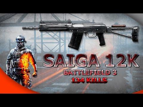 """BF3 - SAIGA 12K """"HACKER"""" 134  KILLS - NOSHAHR CANALS - TDM #42"""