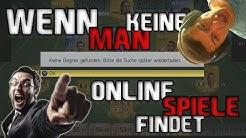 WENN MAN KEINE ONLINE-SPIELE FINDET!!!