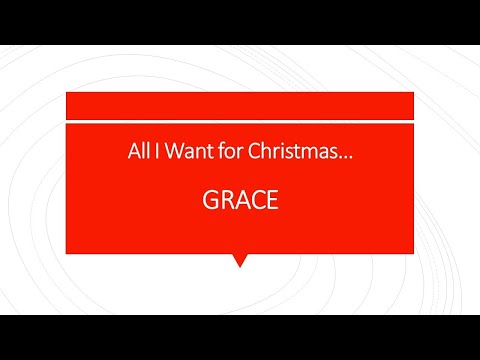 All I Want For Christmas - Grace