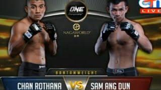 Chan Rothana Vs Sam Ang dun 05 12 2015 one chionship khmer khmer boxing ctn 2015