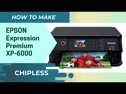 how-to-make-chipless-epson-expression-premium-xp-6000