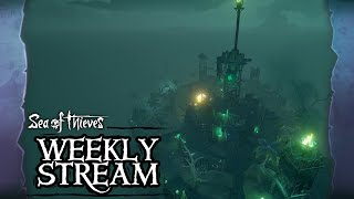 Sea of Thieves Weekly Stream  - Fort of the Damned