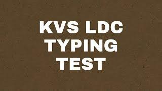 KVS LDC TYPING TEST.3/3/2018.