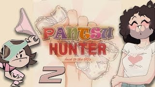 Pantsu Hunter - Part 2 - No Probem *Giggle*