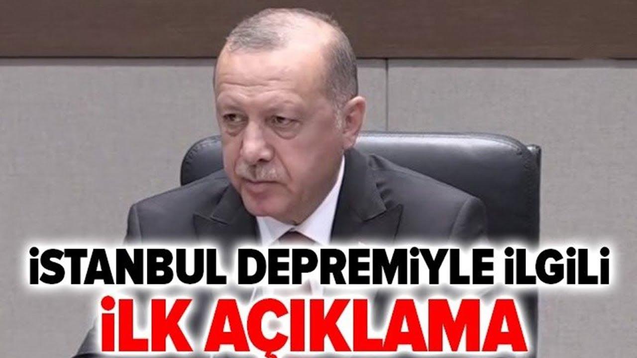 Son Dakika: Başkan Erdoğan'dan İstanbul Depremiyle İlgili İlk Açıklama!