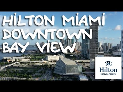 Hotel Hilton Miami Downtown Bay View