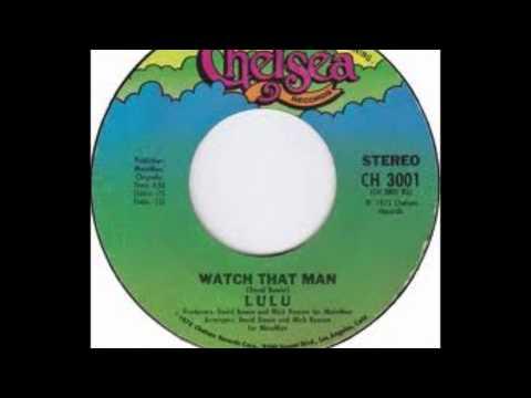 Lulu - Watch That Man