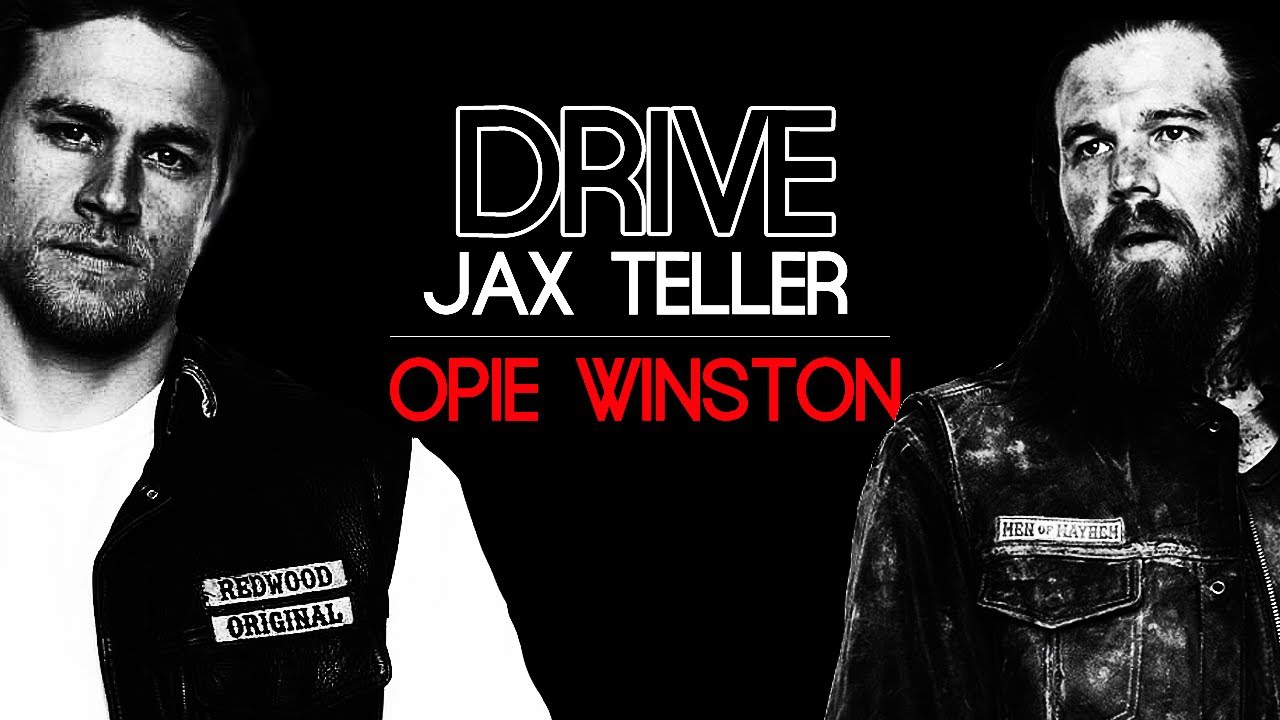 Soa Jax Opie Drive Youtube