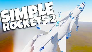 Amateur Rocket Surgeon Destroys Crash Test Dummies in Simple Rockets 2