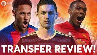 Neymar, Matić, Martial!?!? Manchester United Transfer News Review!