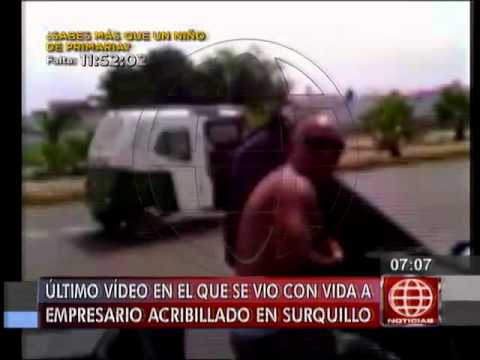 América Noticias - 270414 - Último video de acribillado en Surquillo