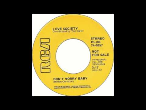 The Love Society - Don't Worry Baby