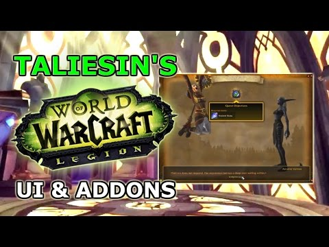 Taliesin's UI And Addons For World of Warcraft: Legion Guided Tour