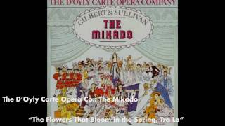 The Flowers That Bloom in the Spring, Tra La - The Mikado